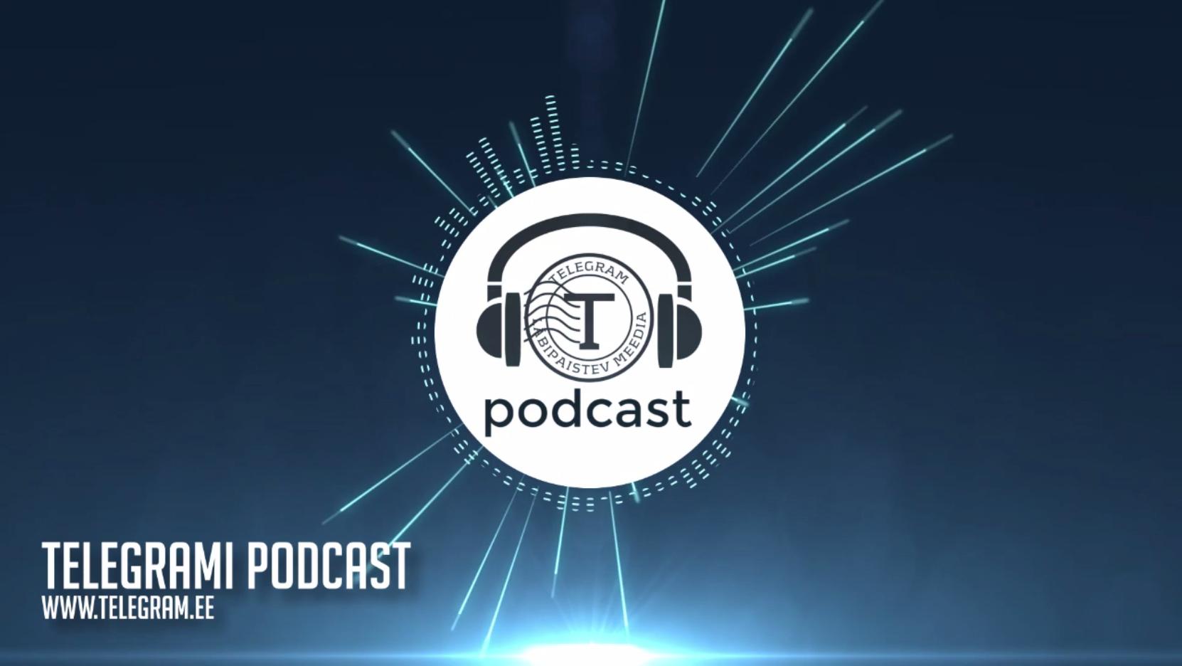 Telegrami podcast #12: Kosmos, võltsitud Cavendish, Grant Cardone, MS Estonia, vaktsiinid, kliimapettus
